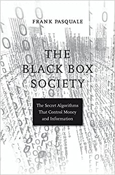 ^ZIP^ The Black Box Society: The Secret Algorithms That Control Money And Information. xtreme beauty Gasset Monte Bohemia