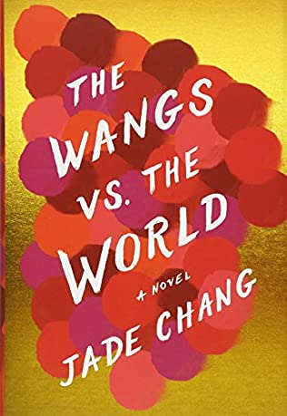 book cover of The Wangs Vs. the World