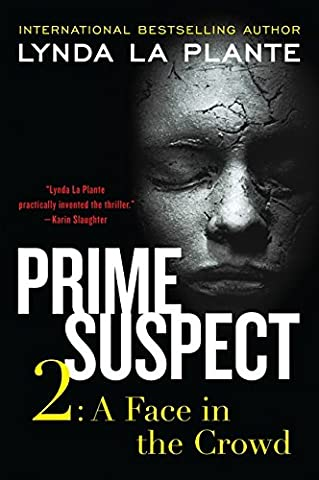 Prime Suspect 2: A Face in the Crowd (Prime Suspect Series) - Faces Soft Book