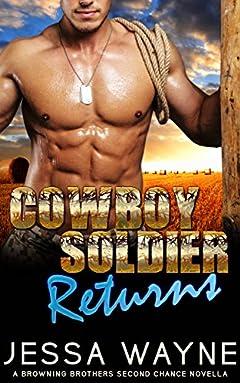 Cowboy Soldier Returns (Browning Brothers Novella Book 1)