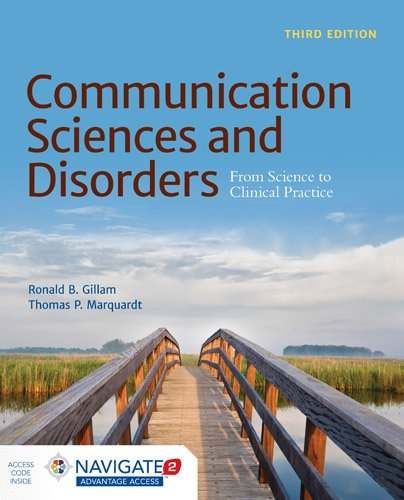 128404307X - Communication Sciences and Disorders: From Science to Clinical Practice