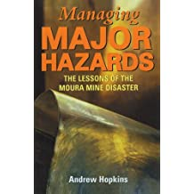 Managing Major Hazards: The Lessons of the Moura Mine Disaster by Andrew Hopkins (2001-08-01)