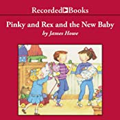Pinky and Rex and the New Baby | James Howe