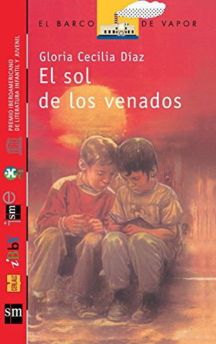 El Sol de los Venados [Plan Lector Juvenil] Ebook (Spanish Edition) by