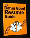 The Damn Good Resume Guide, Yana Parker, 0898151120