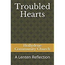 Troubled Hearts: A Lenten Reflection