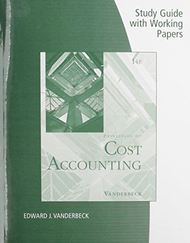 Study Guide with Working Papers for Vanderbeck's Cost Accounting, 14th