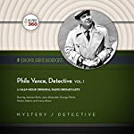 Philo Vance, Detective, Vol. 1: The Classic Radio Collection |  Hollywood 360 - producer