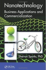 Nanotechnology: Business Applications and Commercialization (Nano and Energy) Hardcover