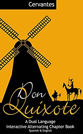 Don Quixote A Dual Language Interactive Alternating Chapter Book