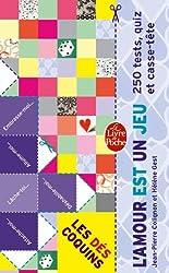 L'amour est un jeu : 250 tests, quiz et casse-tête