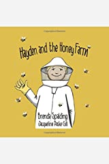 Hayden and the honey farm Paperback