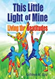 This Little Light of Mine, Kathleen M. Basi, 0764822233