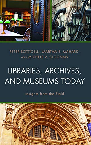 Pdf Social Sciences Libraries, Archives, and Museums Today: Insights from the Field