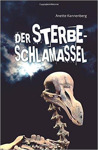 https://www.amazon.de/Sterbeschlamassel-Das-Dododilemma-Anette-Kannenberg/dp/1514262177/ref=sr_1_1?ie=UTF8&qid=1526580479&sr=8-1&keywords=sterbeschlamassel