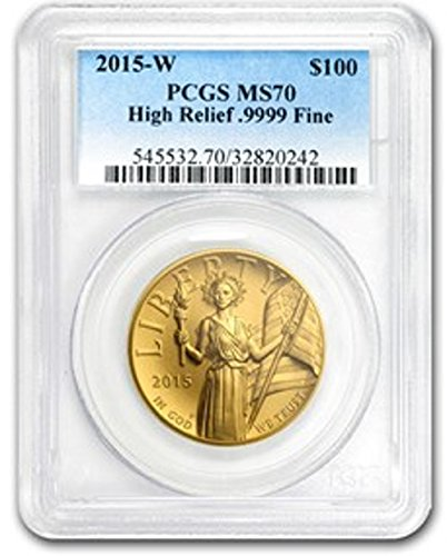 2015 W American Gold Eagle High Relief $100 MS70 PCGS
