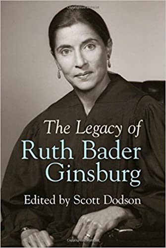 The Legacy Of Ruth Bader Ginsburg Dodson Scott 9781107062467 Amazon Com Books