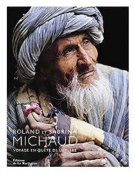 Voyage en quête de lumière par Roland Michaud