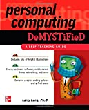 Personal Computing Demystified, Larry Long, 0072255145