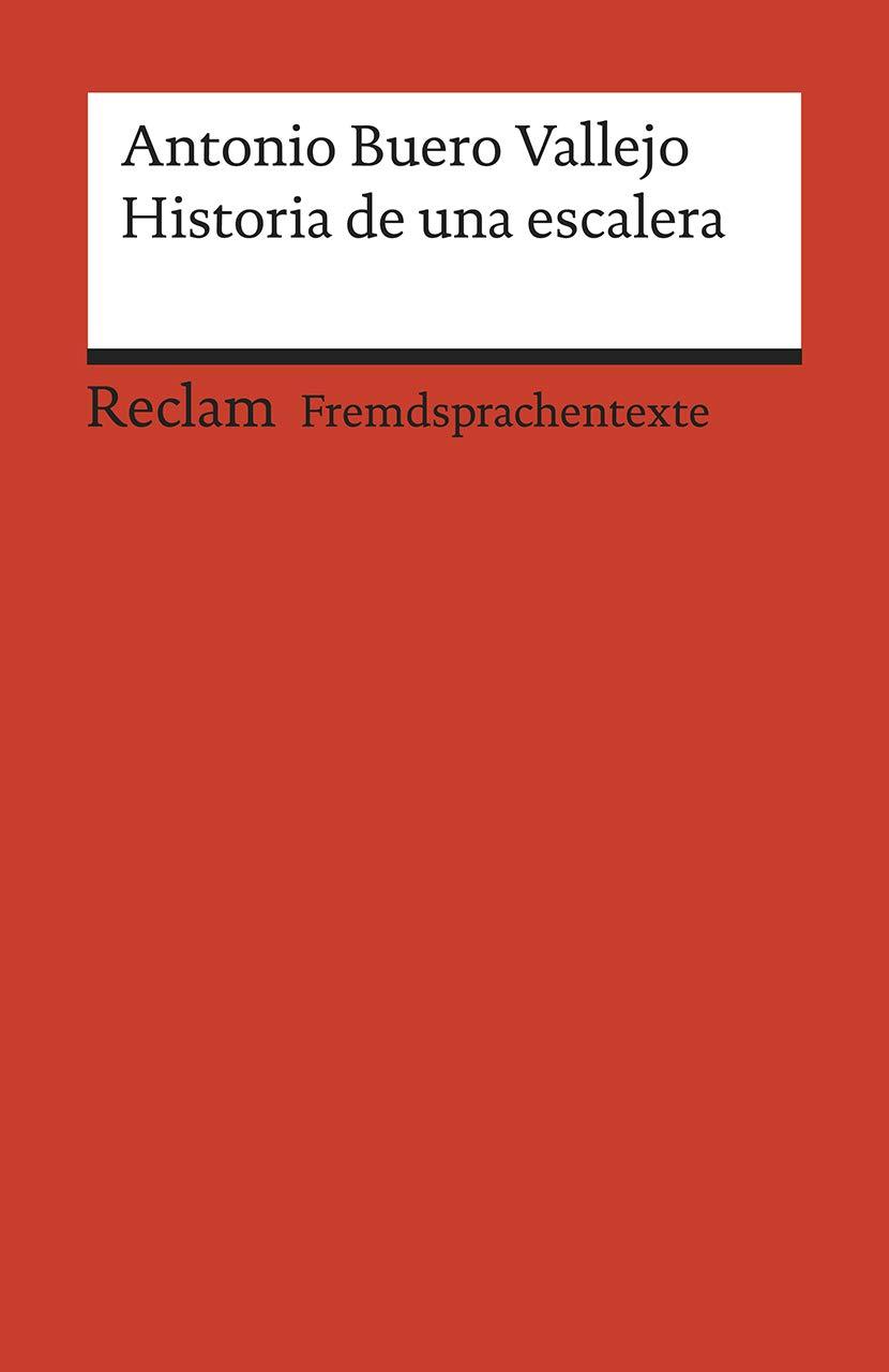 Historia de una escalera: Drama en tres actos. Spanischer Text mit deutschen Worterklärungen. B1 - B2 GER: Amazon.es: Buero Vallejo, Antonio, Mai, Renate: Libros