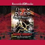 Russian Roulette: An Assassin's Story: Alex Rider, Book 10