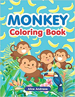 Monkey Coloring Book: An Adult Coloring Book with Fun, Easy, and ...