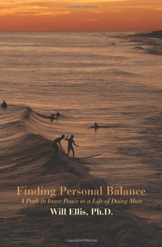 Finding Personal Balance: A Path to Inner Peace in a Life of Doing More pdf
