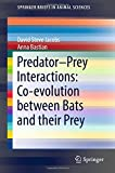 img - for Predator Prey Interactions: Co-evolution between Bats and Their Prey (SpringerBriefs in Animal Sciences) book / textbook / text book