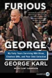 Furious George: My Forty Years Surviving NBA Divas, Clueless GMs... Cover Art