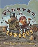Pirates vs. Cowboys, Aaron Reynolds, 0375858741