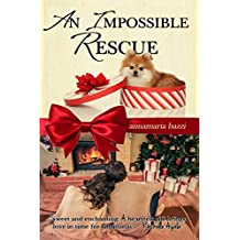 An Impossible Rescue
