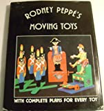 Rodney Peppe's Moving Toys, Rodney Peppe, 0806954221