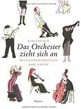 Das Orchester zieht sich an: Mit Illustrationen von Marc Simont von Kuskin. Karla (2008) Gebundene Ausgabe