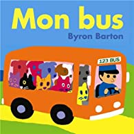 Mon bus par Byron Barton