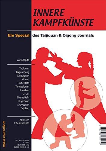 Innere Kampfkünste - Ein Special des Tajiquan & Qigong Journals
