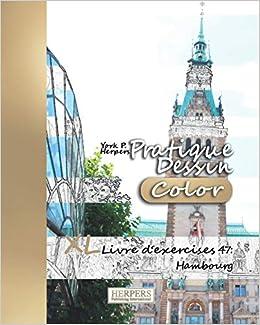 Pratique Dessin Color Xl Livre D Exercices 47 Hambourg