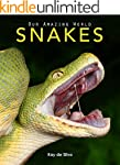 Snakes: Amazing Pictures & Fun Facts...