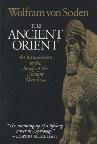 The Ancient Orient: An Introduction to the Study of the Ancient Near East by Wolfram Von Soden (1994-01-30)