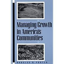 Managing Growth in America's Communities: Second Edition