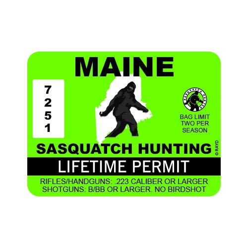 "RDW Maine Sasquatch Hunting Permit - Color Sticker - Decal - Die Cut - Size: 4.00"" x 3.00"""