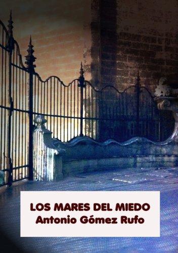 LOS MARES DEL MIEDO (Spanish Edition)