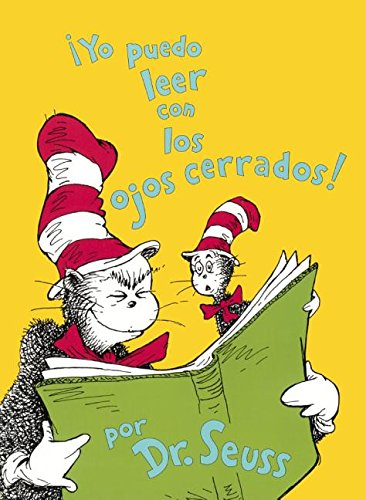Yo Puedo Leer Con Los Ojos Cerrados (I Can Read With My Eyes Shut) (Turtleback School & Library Binding Edition) (I Can Read It All by Myself Beginner Books (Hardcover)) (Spanish Edition)