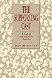 Supporting Cast : A Study of Flat and Minor Characters, Galef, David, 0271026359