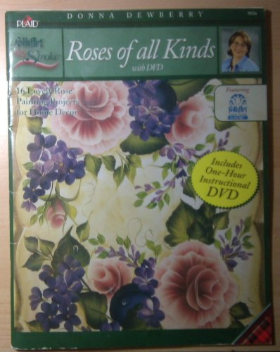 (One Stroke Roses of All Kinds with DVD By Donna Dewberry)