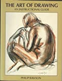 The Art of Drawing, Philip S. Rawson, 0130473413