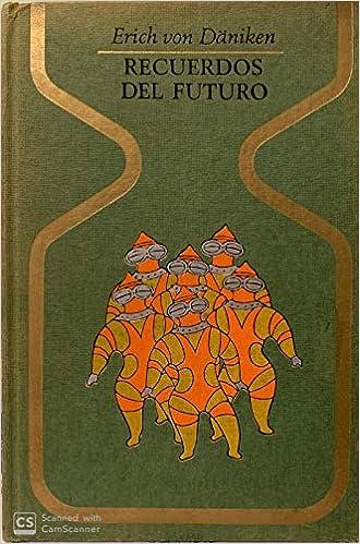 Recuerdos Del Futuro Plaza Janés 1977 Amazon Es Erich Von Däniken Libros