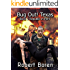 Bug Out! Texas Book 3: Republic in Peril