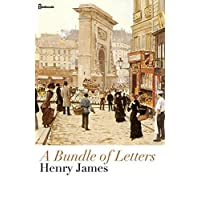 A Bundle Of Letters: (Annotated) (English Edition)