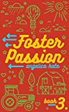 Foster Passion (Aging Out Book 3)
