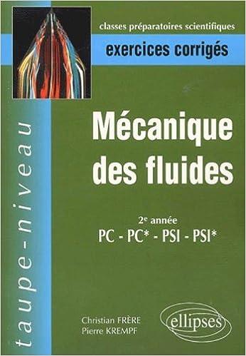 Livre Mécanique des fluides PC-PC*-PSI-PSI* - Exercices corrigés epub pdf